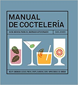Manual de coctelería (Spanish Edition) (Spanish) Hardcover – November 1, 2015