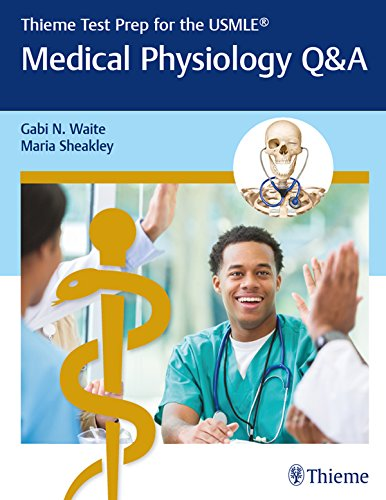 Thieme Test Prep for the USMLE®: Medical Physiology Q&A