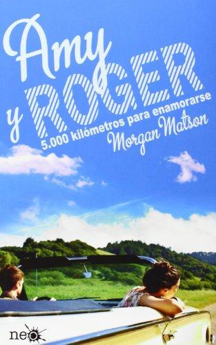 Amy y Roger : 5000 Kilómetros para Enamorarse