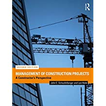 Management of Construction Projects: A Constructor's Perspective