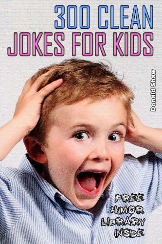 300-Clean-Jokes-for-Kids-Best-One-Liners-and-Funny-Short-Stories-Collection