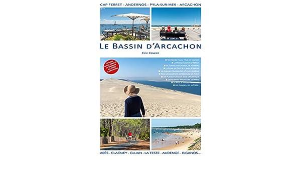 Amazon Com Le Bassin D Arcachon French Edition Ebook Cowez