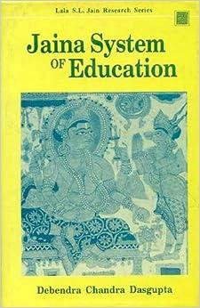 Jaina System Of Education por Debendra Chandra Dasgupta epub
