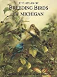 img - for The Atlas of Breeding Birds of Michigan book / textbook / text book