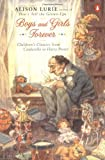 Boys and Girls Forever: Children's Classics from Cinderella to Harry Potter, Alison Lurie, 0142002526