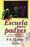 Escuela para Padres 6 A 12 Anos, Danielle Laporte and Lise Sevigny, 9707320249