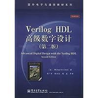 国外电子与通信教材系列:Verilog HDL高级数字设计(第2版)