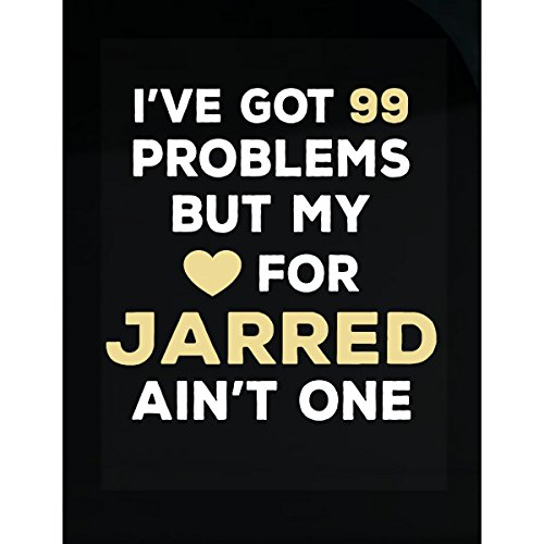 I've Got 99 Problems But My Love For Jarred Ain't One - Sticker Jarred Christmas Commercial