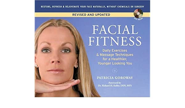 Facial Fitness: Daily Exercises & Massage Techniques for a ...