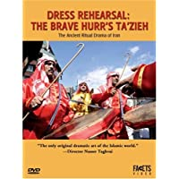 Dress Rehearsal: The Brave Hurr's Ta'zieh