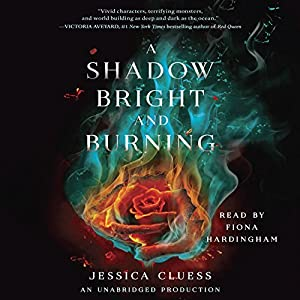 A Shadow Bright and Burning Audiobook