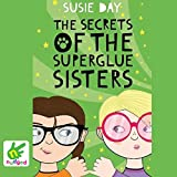 The Secrets of the Superglue Sisters
