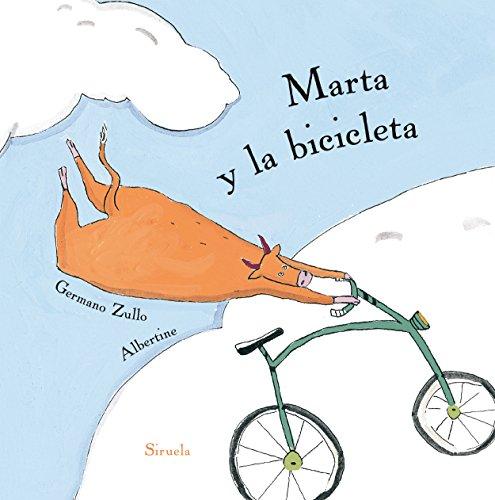 Marta y la bicicleta (Siruela Ilustrada nº 1) (Spanish Edition)