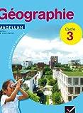 MAGELLAN; géographie ; cycle 3 ; manuel de l'élève