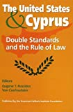 img - for The United States and Cyprus: Double Standards and the Rule of Law by Coufoudakis Van (2005-03-15) book / textbook / text book