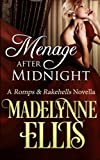 Menage After Midnight: Volume 2 (Romps & Rakehells)
