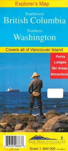 Southwest British Columbia & Northern Washington Explorer's Map