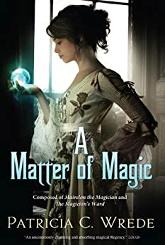 A Matter of Magic by [Wrede, Patricia C.]