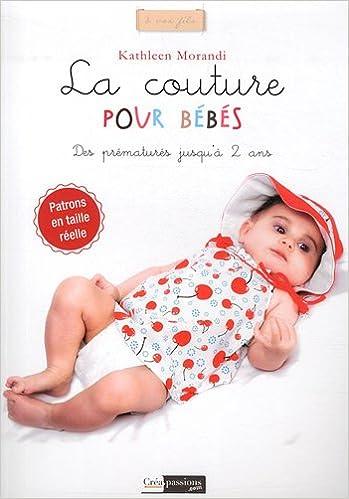 Livre gratuits La couture pour bébés : des accessoires pour les prématurés jusqu'à 2 ans pdf, epub