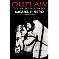 Outlaw: The Collected Works of Miguel Piñero