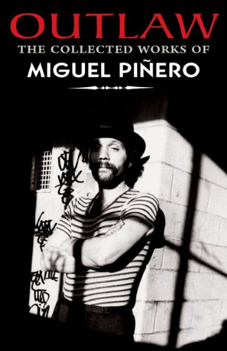 Image of Outlaw: The Collected Works of Miguel Pinero