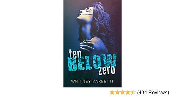 Ten below zero kindle edition by whitney barbetti literature ten below zero kindle edition by whitney barbetti literature fiction kindle ebooks amazon fandeluxe Choice Image