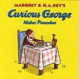 img - for Curious George Makes Pancakes book / textbook / text book