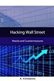 img - for Hacking Wall Street: Attacks And Countermeasures by Karlos Krinklebine (2008-09-11) book / textbook / text book