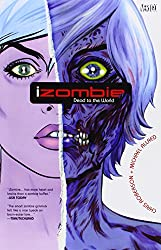 Izombie TP Vol 01 Dead To The World
