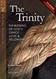 img - for The Trinity: The Blessing of God's Grace, Love, and Fellowship (Discovery Series Bible Study) book / textbook / text book