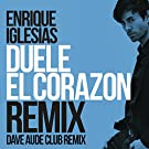 Duele El Corazon (Dave Audé Club Mix)