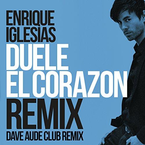 Duele El Corazon (Dave Audé Cl...