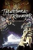 TM NETWORK -REMASTER- at NIPPON BUDOKAN 2007 [DVD]
