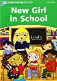 img - for Dolphin Readers: Level 3: 525-Word Vocabulary New Girl in School book / textbook / text book