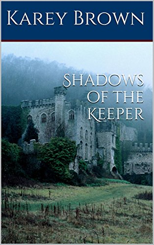 Shadows of the Keeper (Chronicles of the Keeper Book 1)