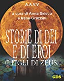 img - for Storie di D i e di Eroi - I figli di Zeus (Italian Edition) book / textbook / text book