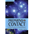 Preparing for Contact: A Metamorphosis of Consciousness