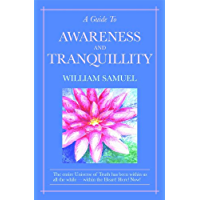 A Guide To Awareness And Tranquillity