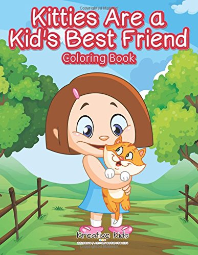 Download Kitties Are A Kid's Best Friend Coloring Book pdf epub