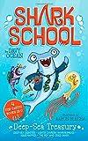 Deep-Sea Treasury: Deep-Sea Disaster; Lights! Camera! Hammerhead!; Squid-napped; The Boy Who Cried Shark (Shark School)
