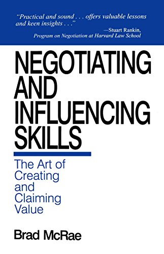 Negotiating and Influencing Skills: The Art of Creating and Claiming Value Pdf