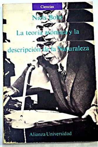 Descargar Libro Teoria Atomica Y La Descripcion De La Naturaleza, La Niels Bohr