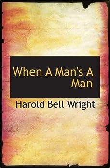 Book When A Man's A Man