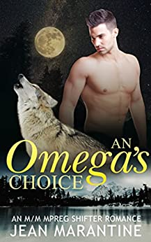 Omegas Choice Mpreg Shifter Romance ebook product image