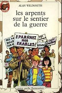 """Afficher """"Les Arpents sur le sentier de la guerre"""""""