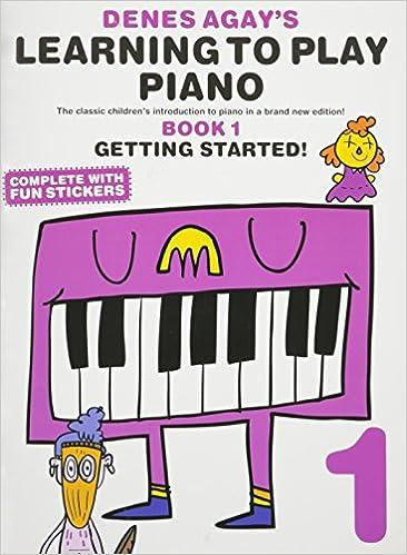 denes agay's learning to play piano - book 1 - getting started:  lehrmaterial für klavier: amazon.de: agay, denes: fremdsprachige bücher  amazon.de