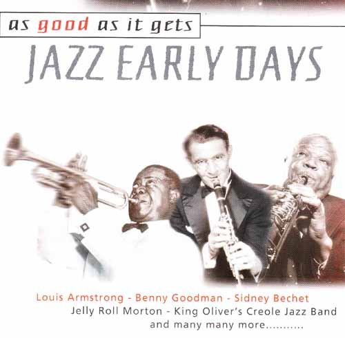 As Good As It Gets: Jazz Early Days by As Good As It Gets