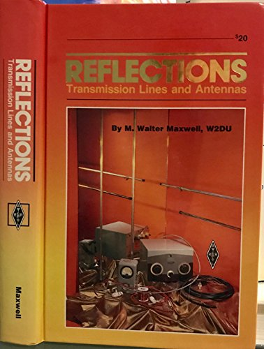 Reflections Transmission Lines and Antennas (Radio amateur