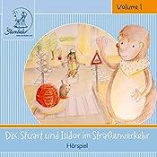Dix, Stuard und Isidor im Straßenverkehr (Sterntaler Hörgeschichten) | Katja Ruhl