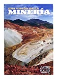 img - for Artes de Mexico # 86. Una vision de la mineria / A Vision of Mining (Spanish Edition) book / textbook / text book